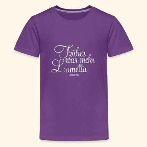 Früher war mehr Lametta Silber | spassprediger - Teenager Premium T-Shirt