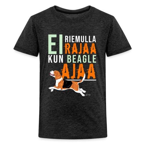 Riemulla Rajaa Beagle - Teinien premium t-paita