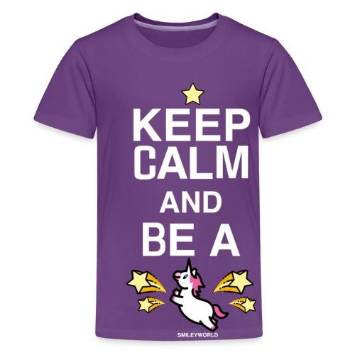 SmileyWorld Keep Calm And Be A Unicorn - Teenager Premium T-Shirt