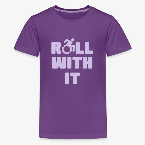 > Ik rol met mijn rolstoel, roller, gehandicapt - Teenager Premium T-shirt