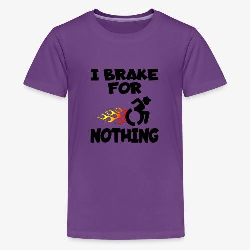 > Ik stop voor niemand in mijn rolstoel, roller - Teenager Premium T-shirt