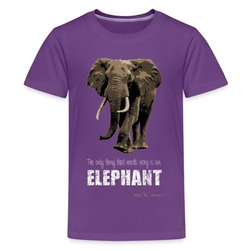 elephants need ivory - Teenage Premium T-Shirt