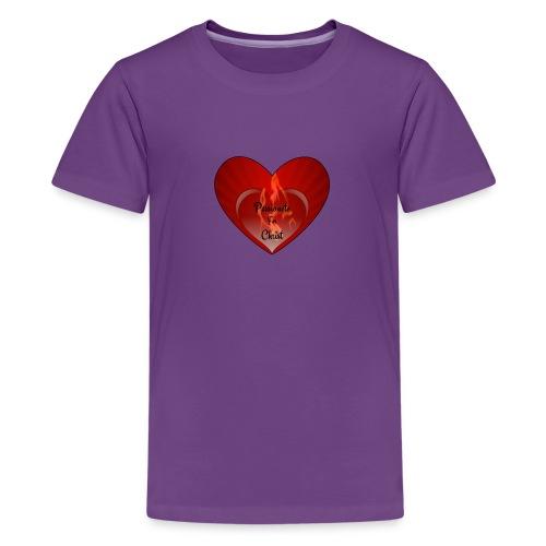 Passionete for christ - Teenager Premium T-shirt