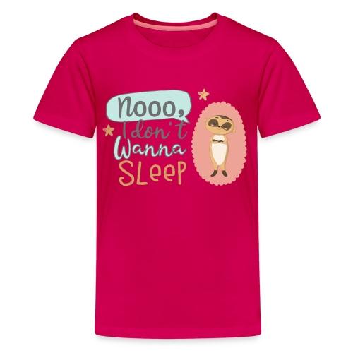 Kleines freches Erdmännchen will nicht schlafen - Teenager Premium T-Shirt