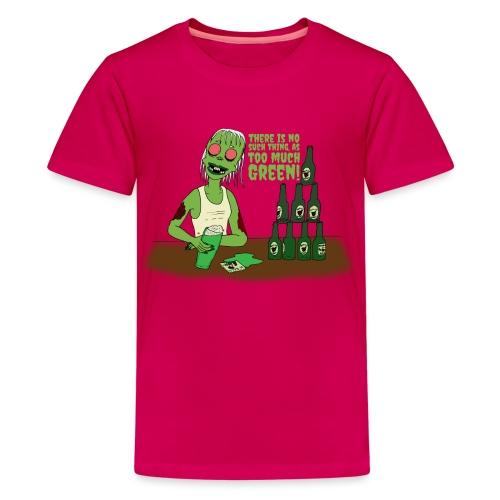 Not too much - Teenage Premium T-Shirt