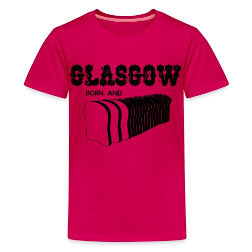 Glasgow Born and Bread - Teenage Premium T-Shirt