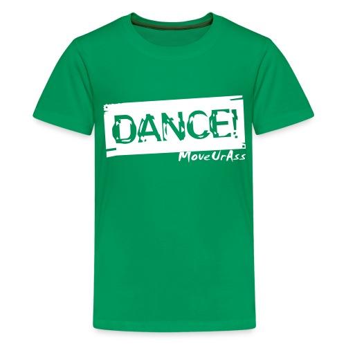 Dance - Teenager Premium T-Shirt