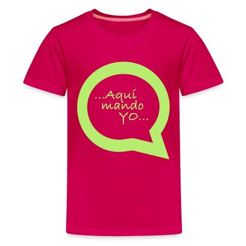 Aquí mando yo - Camiseta premium adolescente