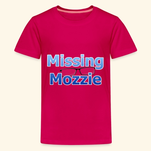 Missing Mozzie - Teenage Premium T-Shirt