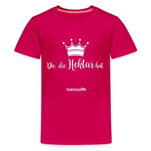 Die, die Hektar hat - Teenager Premium T-Shirt