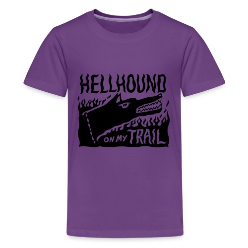 Hellhound on my trail - Teenage Premium T-Shirt