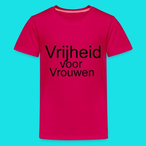 Vrijheid voor vrouwen - Teenager Premium T-shirt