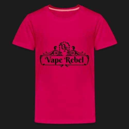 Vape Rebel - Teenager Premium T-Shirt