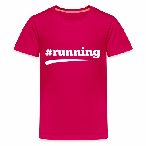 #RUNNING - Teenager Premium T-Shirt
