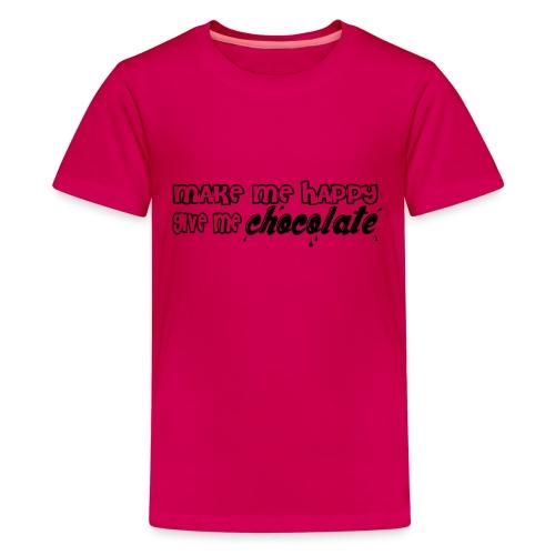 make me happy give me chocolate T-Shirts - Camiseta premium adolescente