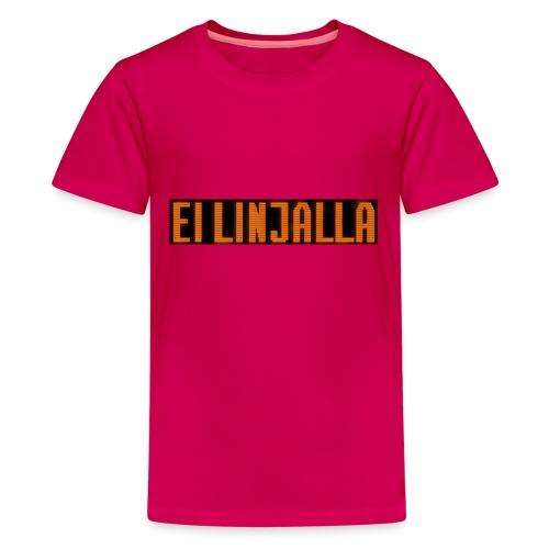 EI LINJALLA - Teinien premium t-paita