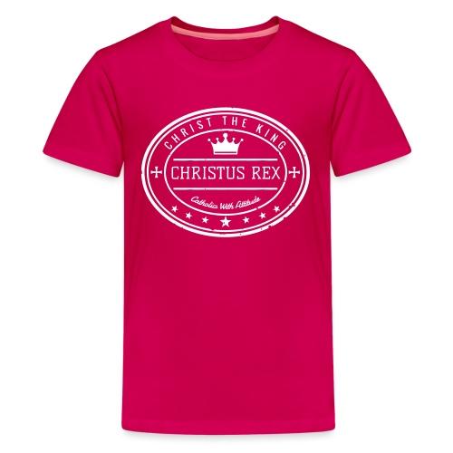 CHRISTUS REX - Teenage Premium T-Shirt