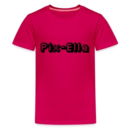 Pix-Elle - T-shirt Premium Ado
