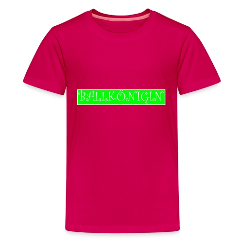 Ballkönigin - Teenager Premium T-Shirt
