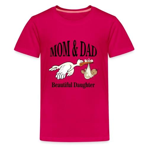 Beautiful Daughter - Teenager Premium T-shirt