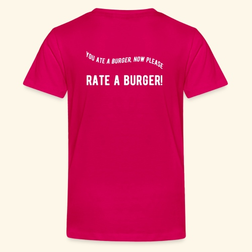 You ate a burger limited edition - Teenage Premium T-Shirt