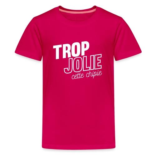 Trop jolie cette chipie - T-shirt Premium Ado
