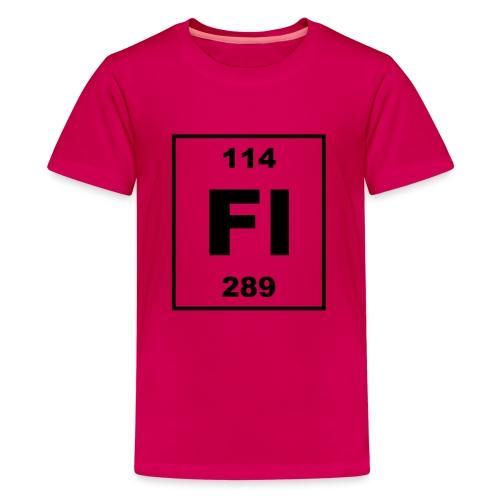 Flerovium (Fl) (element 114) - Teenage Premium T-Shirt