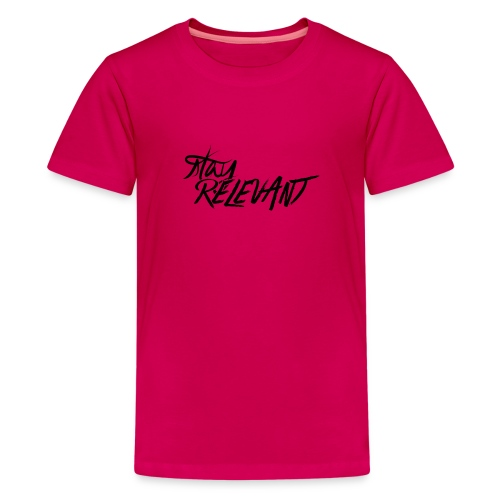 stay relevant png - Teenage Premium T-Shirt