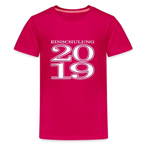 Einschulung 2019 - Teenager Premium T-Shirt