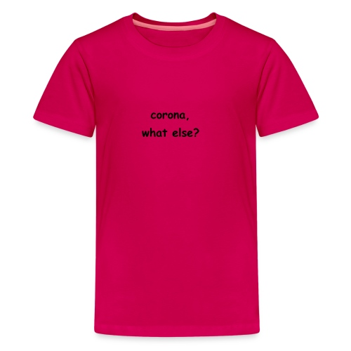 corona t-shirt - Teenager Premium T-Shirt