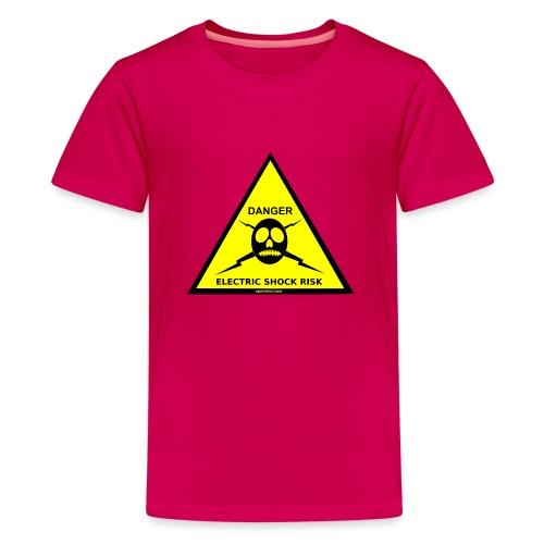 DANGER-ELECTRIC-SHOCK-RISK-SIGN - Teenage Premium T-Shirt