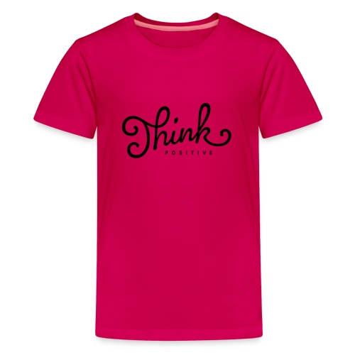 Think Positive - T-shirt Premium Ado