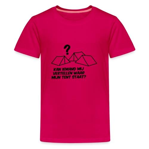 Waar is mijn tent?? - Teenager Premium T-shirt