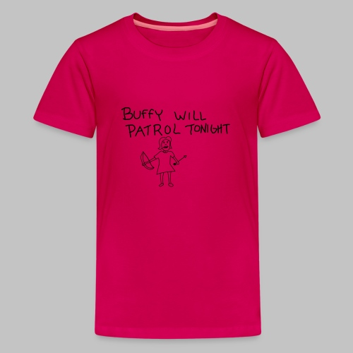 buffy's patrol - Teenage Premium T-Shirt
