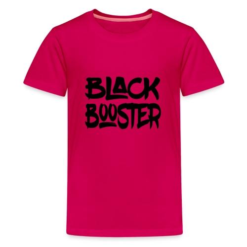 Black booster - Teenage Premium T-Shirt