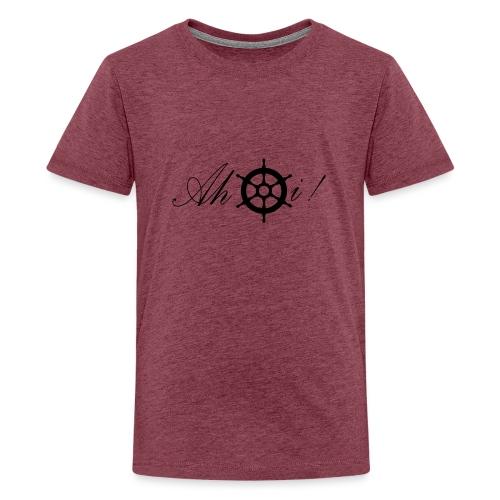 Ahoi - Teenager Premium T-Shirt