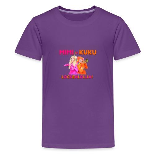 Mimi ja Kuku Lockenlollia - Teinien premium t-paita