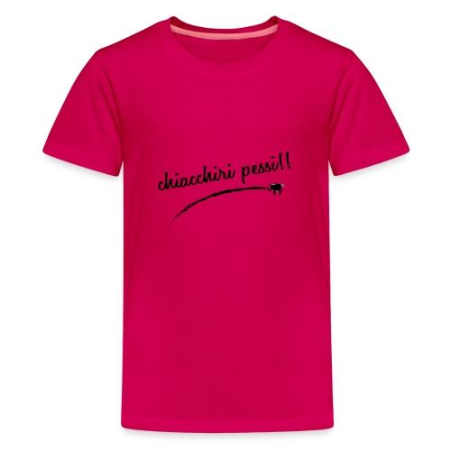 chiacchiri pessi - Maglietta Premium per ragazzi