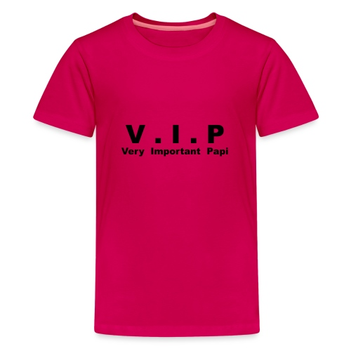 Vip - Very Important Papi - Papy - T-shirt Premium Ado