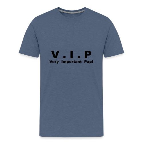 Vip - Very Important Papi - Papy - T-shirt Premium Ado