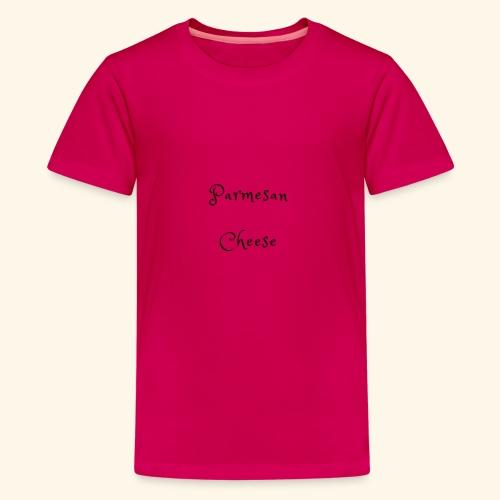 Parmesan Cheese - Teenage Premium T-Shirt