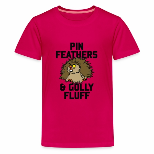 Archimedes - Pin feathers and golly fluff - Teenage Premium T-Shirt