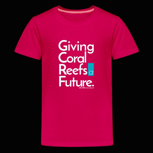 Giving Coral Reefs a Future - Teenage Premium T-Shirt
