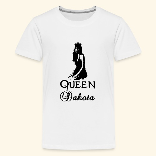 Queen Dakota - Teenage Premium T-Shirt