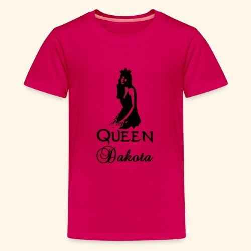 Queen Dakota - Teenage Premium T-Shirt
