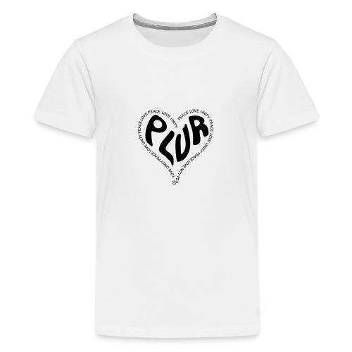 PLUR Peace Love Unity & Respect ravers mantra in a - Teenage Premium T-Shirt