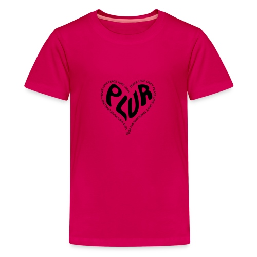PLUR Peace Love Unity & Respect ravers mantra in a - Teenage Premium T-Shirt