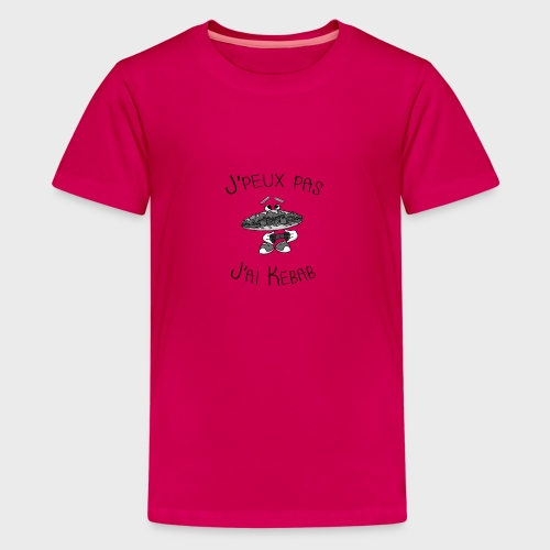 J'peux pas j'ai Kebab - T-shirt Premium Ado