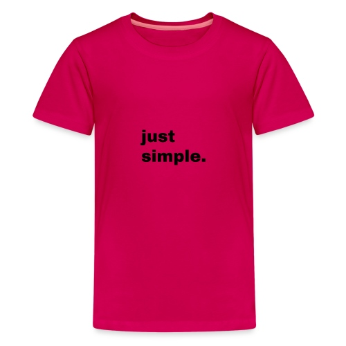 just simple. Geschenk Idee Simple - Teenager Premium T-Shirt