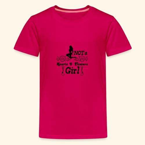 Not a hearts & flowers girl - Teenage Premium T-Shirt